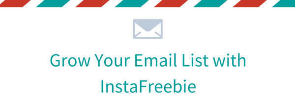 Grow Your Email List with InstaFreebie