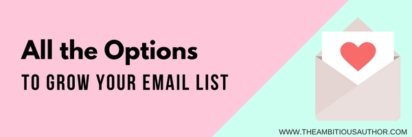 All the options to grow your email list